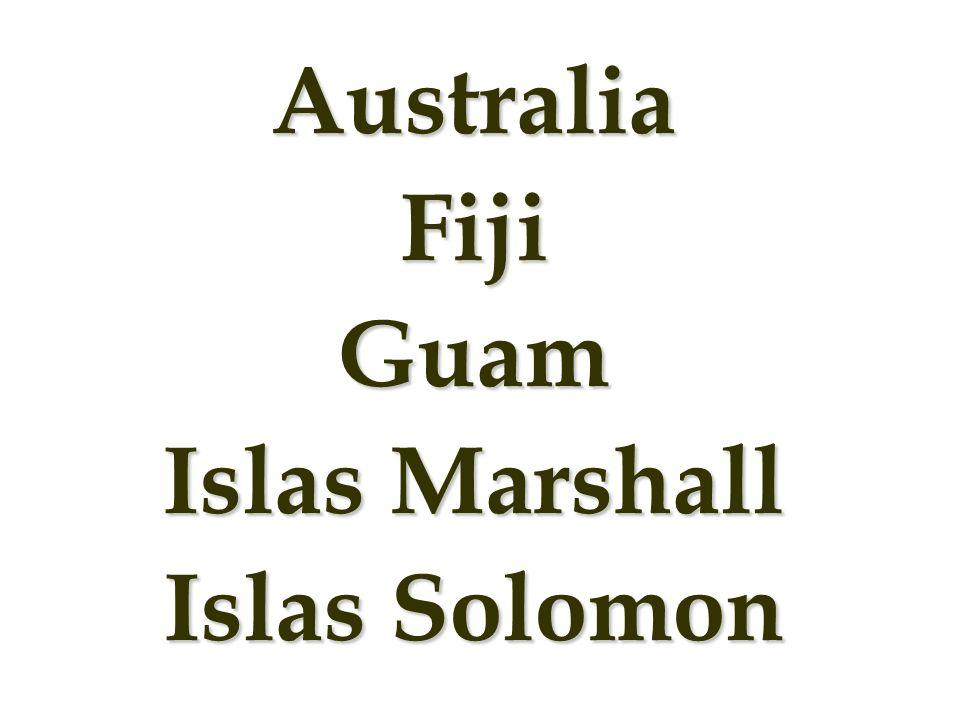 Australia Fiji Guam Islas Marshall Islas Solomon