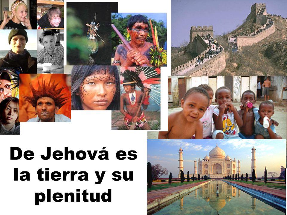 De Jehová es la tierra y su plenitud