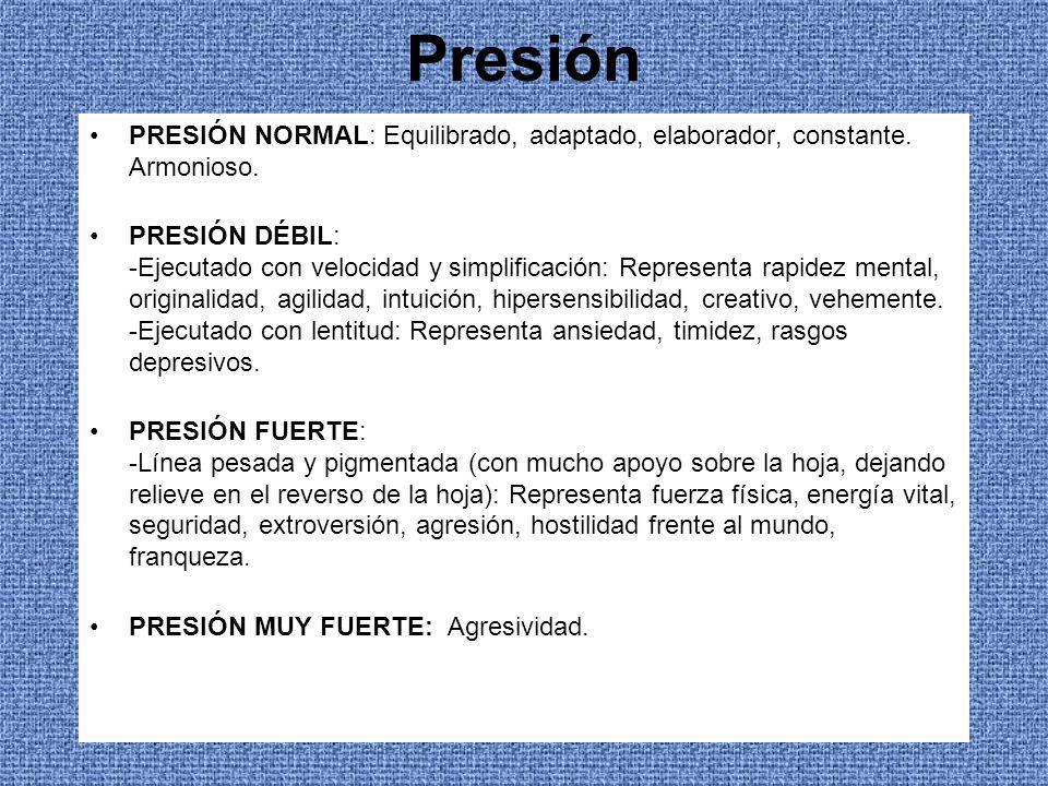 Presión PRESIÓN NORMAL: Equilibrado, adaptado, elaborador, constante. Armonioso.
