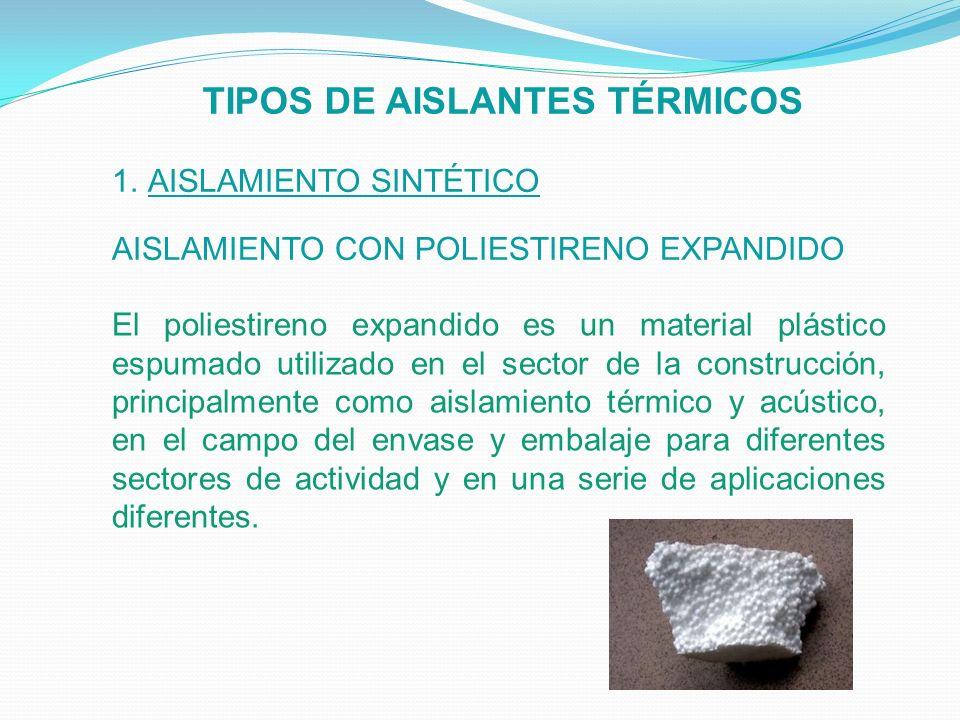 Universidad nacional santiago antunez de mayolo ppt - Tipos de aislantes termicos ...