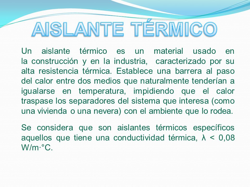 Universidad nacional santiago antunez de mayolo ppt - Material aislante del calor ...