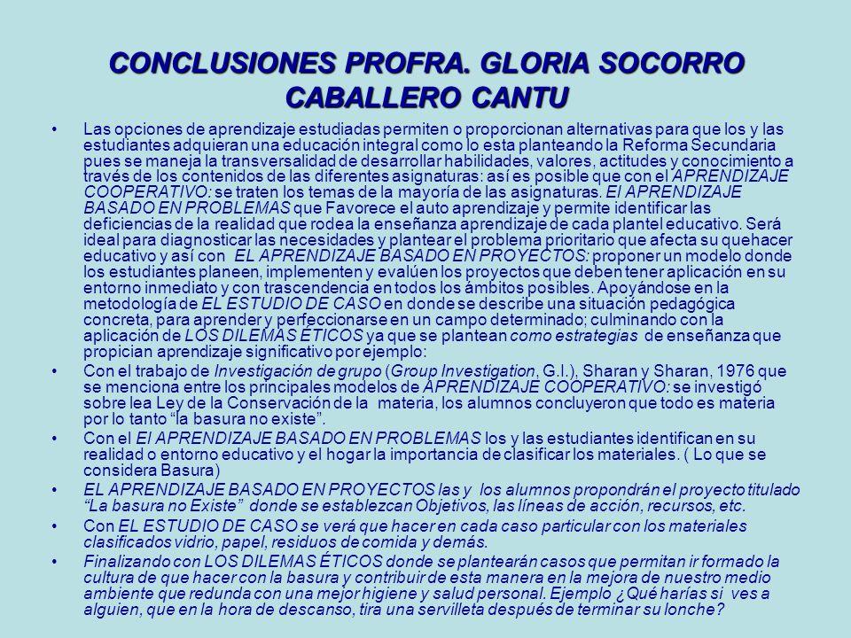 CONCLUSIONES PROFRA. GLORIA SOCORRO CABALLERO CANTU