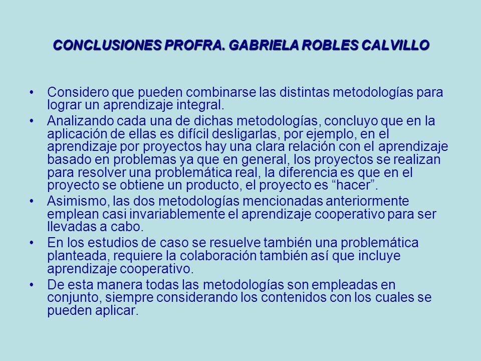 CONCLUSIONES PROFRA. GABRIELA ROBLES CALVILLO