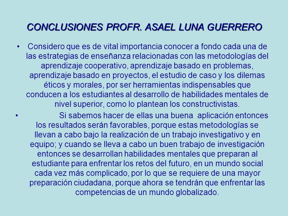 CONCLUSIONES PROFR. ASAEL LUNA GUERRERO