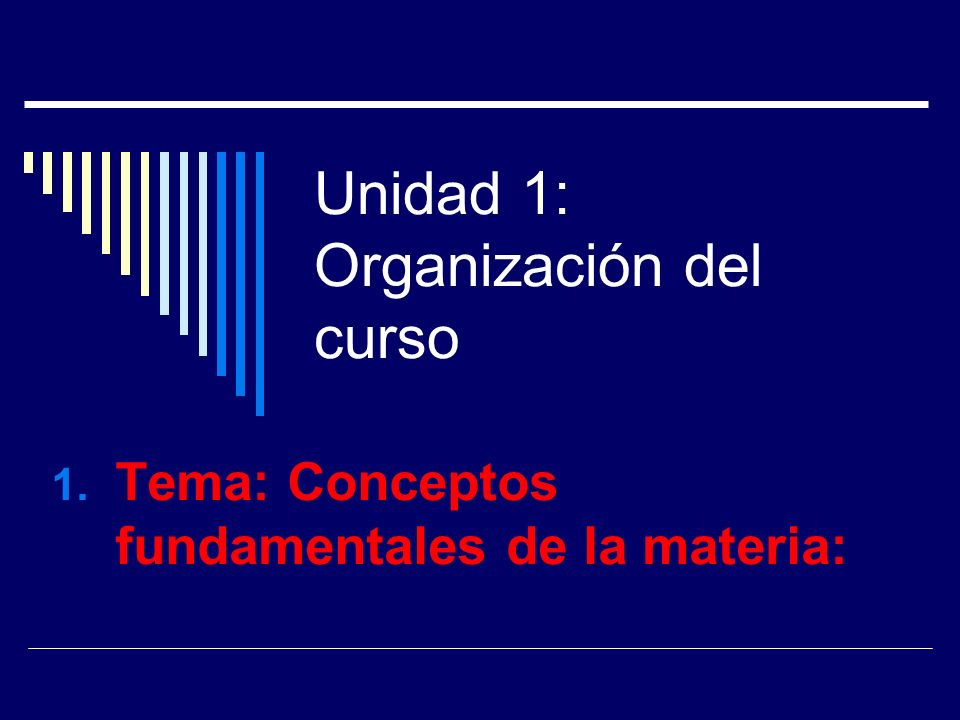 Unidad 1: Organización del curso