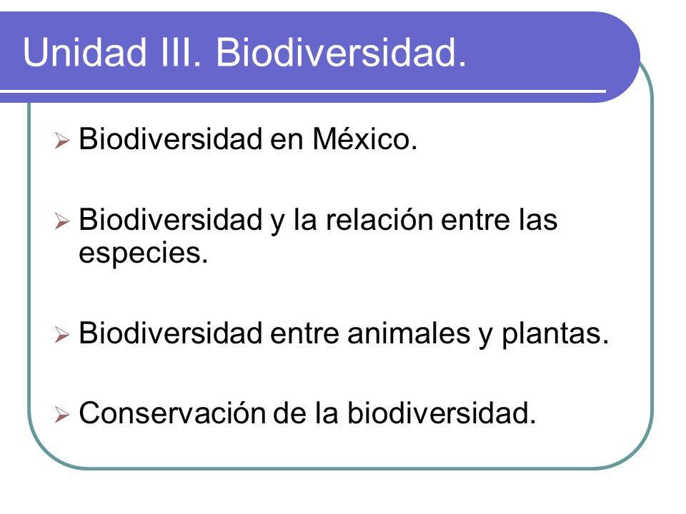 Unidad III. Biodiversidad.