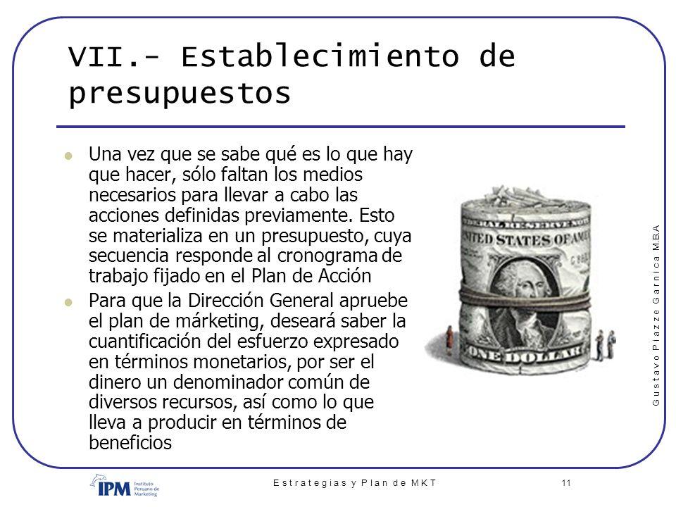VII.- Establecimiento de presupuestos