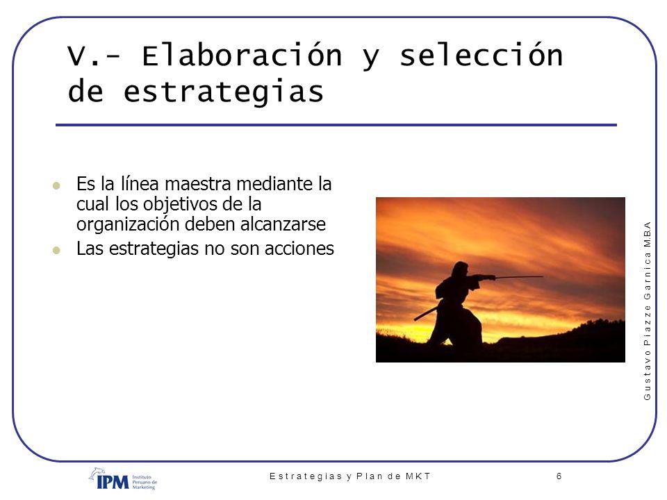 V.- Elaboración y selección de estrategias