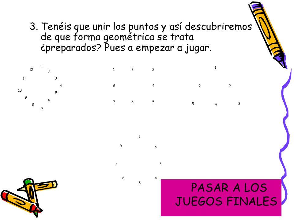 PASAR A LOS JUEGOS FINALES