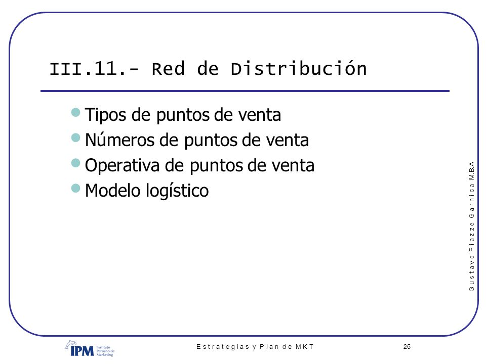 III.11.- Red de Distribución