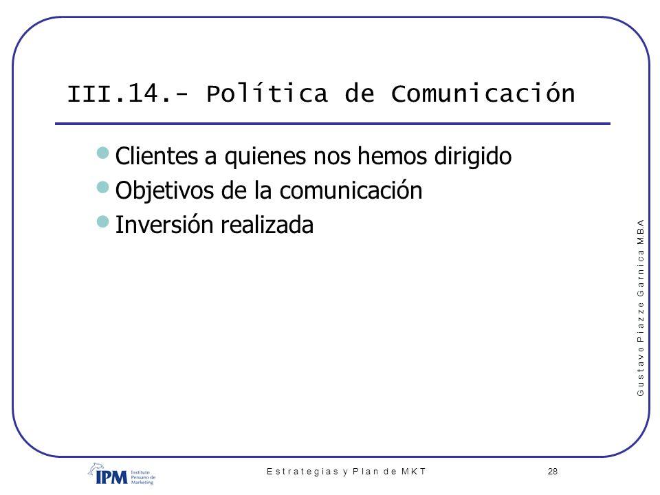 III.14.- Política de Comunicación
