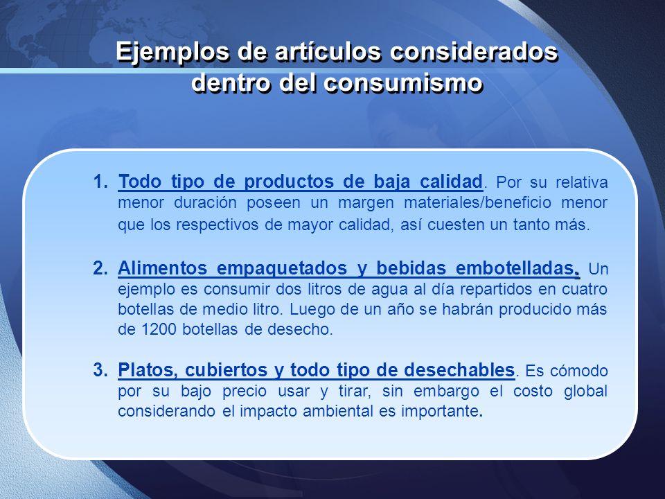 Ejemplos de artículos considerados dentro del consumismo