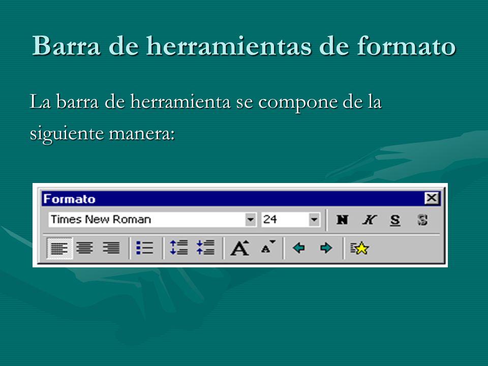 Barra de herramientas de formato