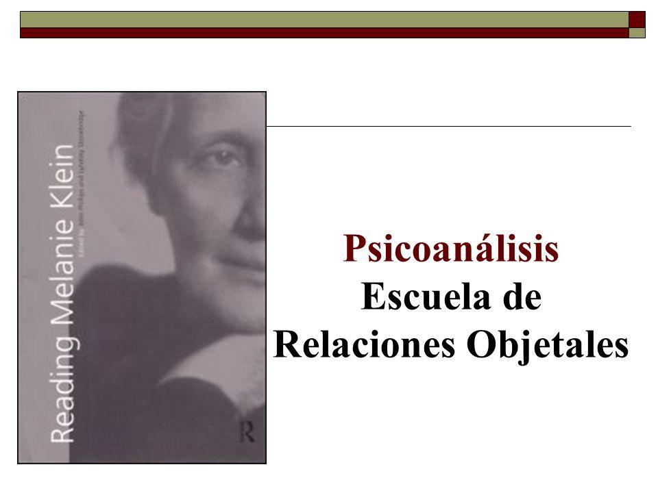 Psicoanálisis Escuela de Relaciones Objetales