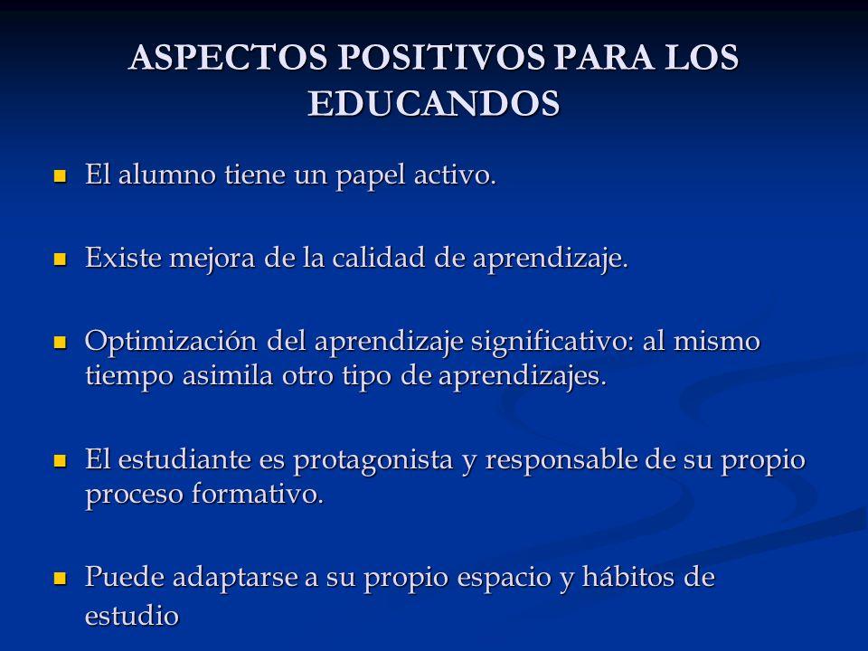 ASPECTOS POSITIVOS PARA LOS EDUCANDOS