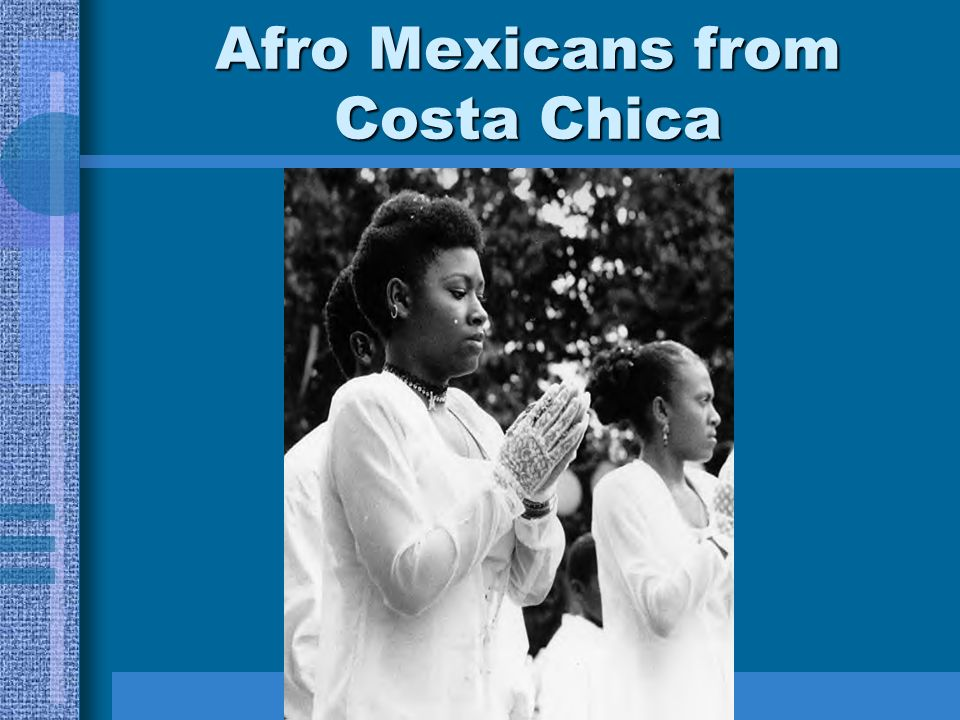 Afro Mexicans from Costa Chica