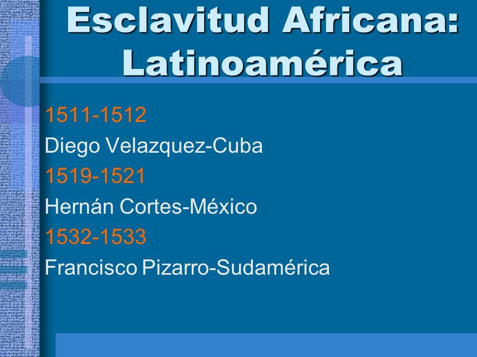 Esclavitud Africana: Latinoamérica
