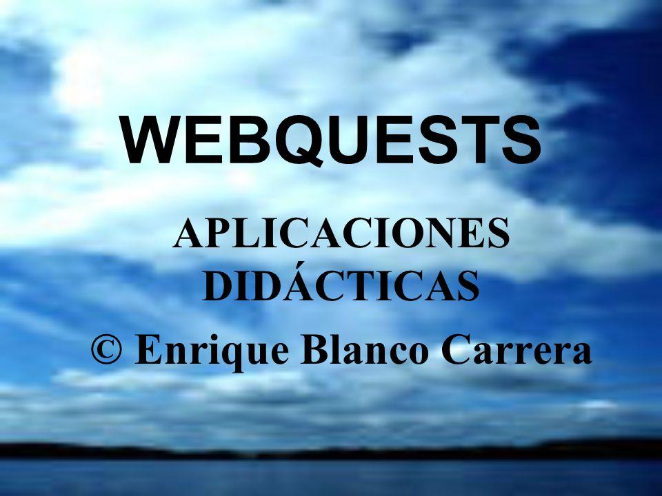 APLICACIONES DIDÁCTICAS © Enrique Blanco Carrera