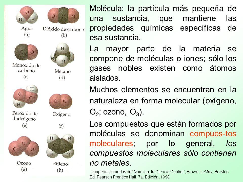 Molécula: la partícula más pequeña de una sustancia, que mantiene las propiedades químicas específicas de esa sustancia.