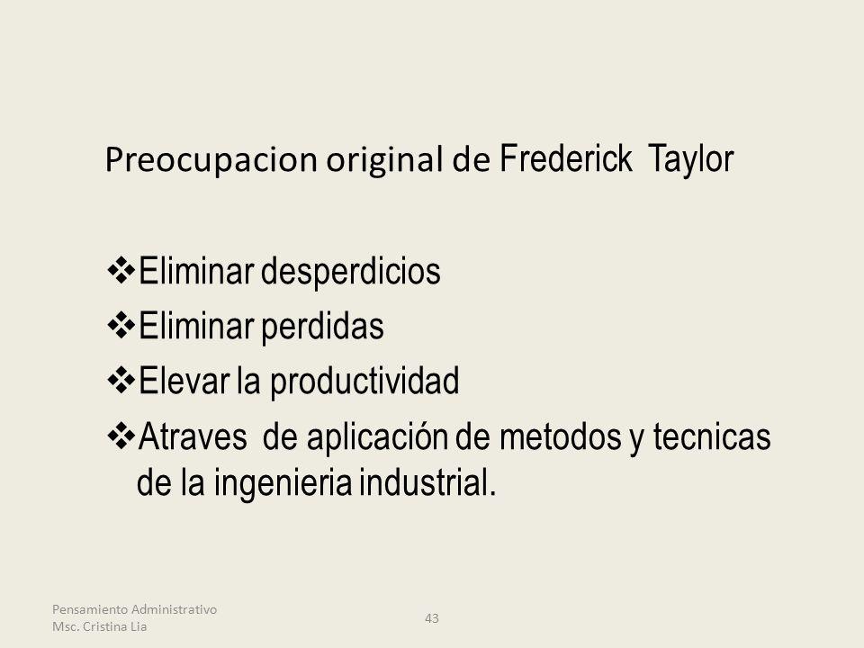 Preocupacion original de Frederick Taylor Eliminar desperdicios