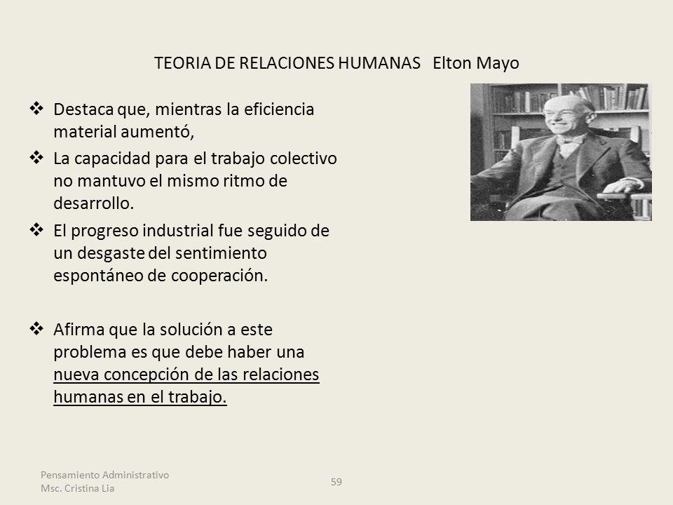 TEORIA DE RELACIONES HUMANAS Elton Mayo