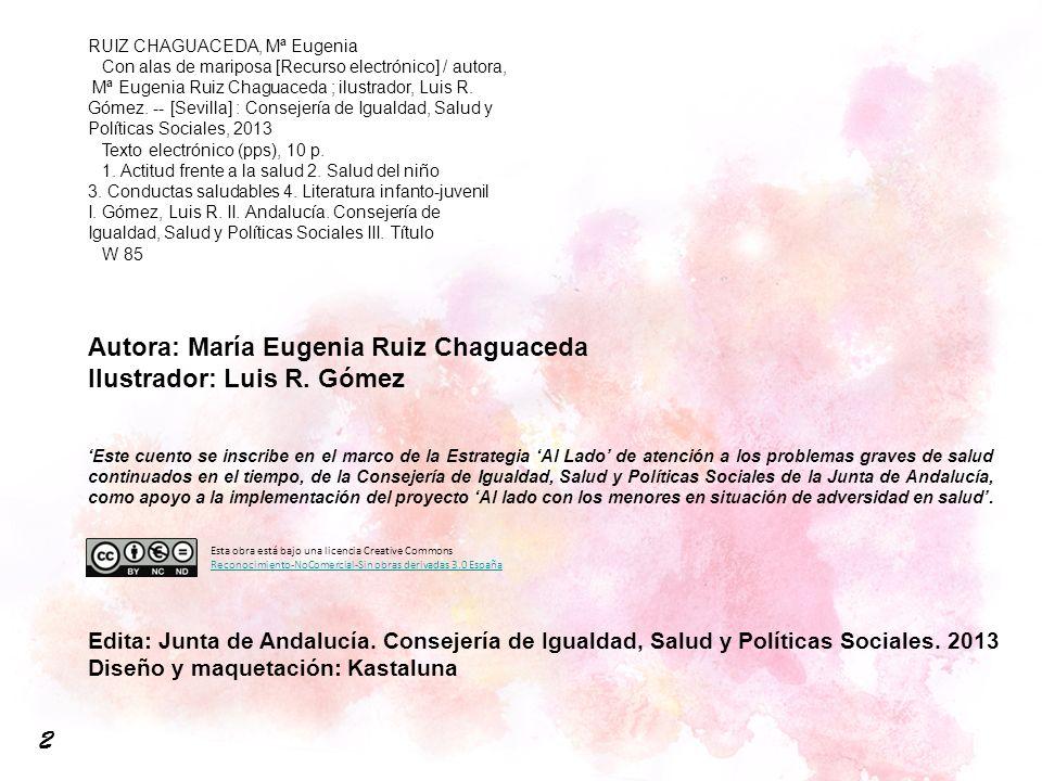 2 Autora: María Eugenia Ruiz Chaguaceda Ilustrador: Luis R. Gómez