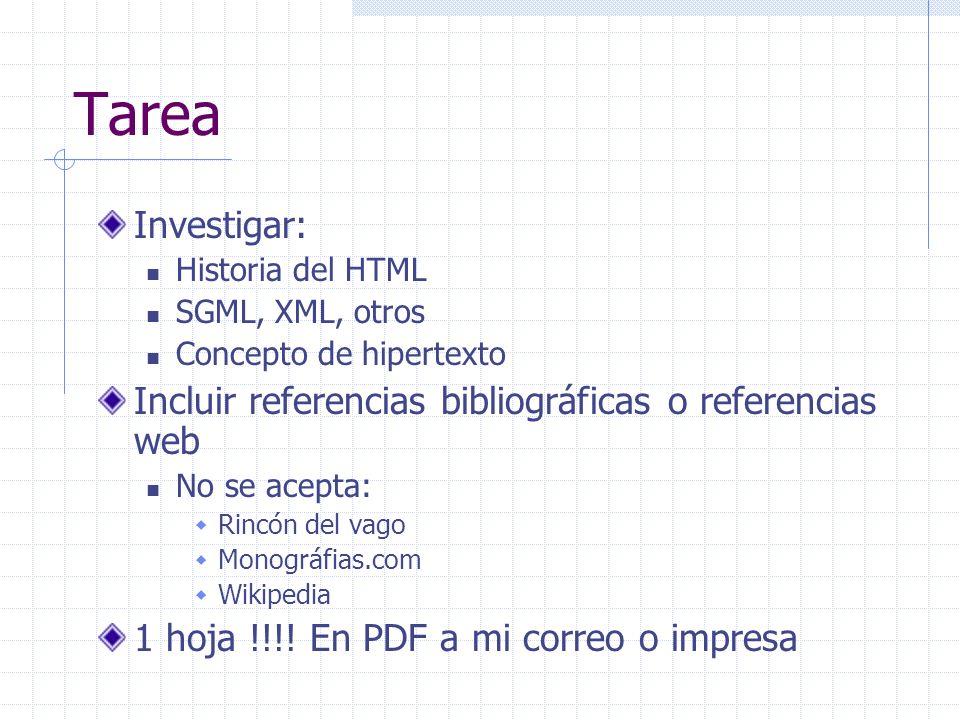 Tarea Investigar: Incluir referencias bibliográficas o referencias web