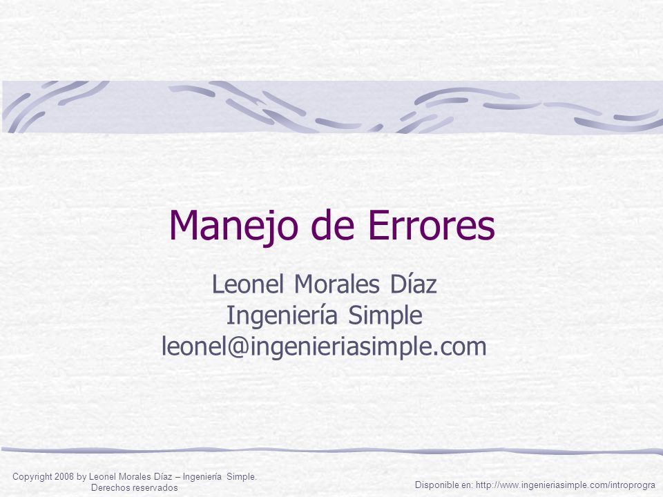 Leonel Morales Díaz Ingeniería Simple leonel@ingenieriasimple.com