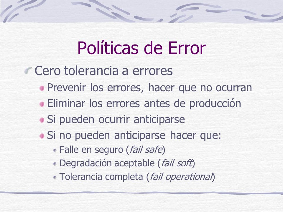Políticas de Error Cero tolerancia a errores