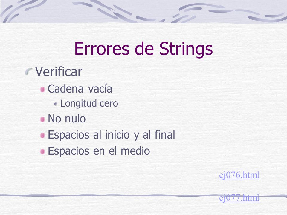 Errores de Strings Verificar Cadena vacía No nulo