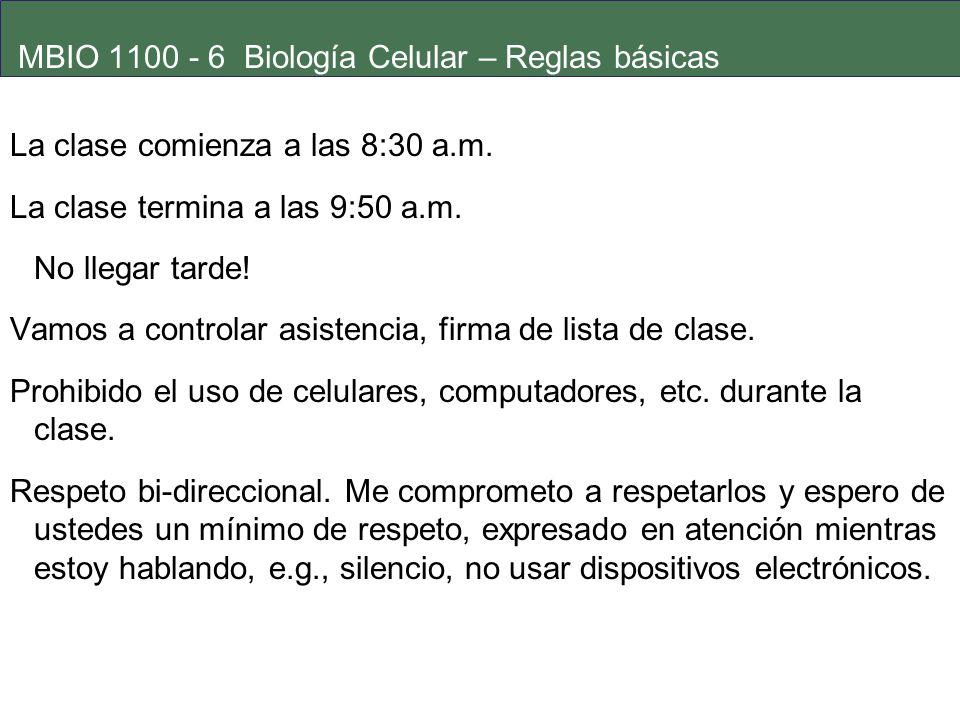 MBIO 1100 - 6 Biología Celular – Reglas básicas