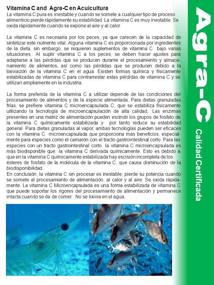 Agra-C Calidad Certificada Vitamina C and Agra-C en Acuicultura