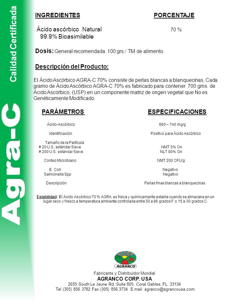 Agra-C Calidad Certificada INGREDIENTES PORCENTAJE