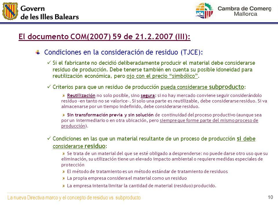 El documento COM(2007) 59 de 21.2.2007 (III):