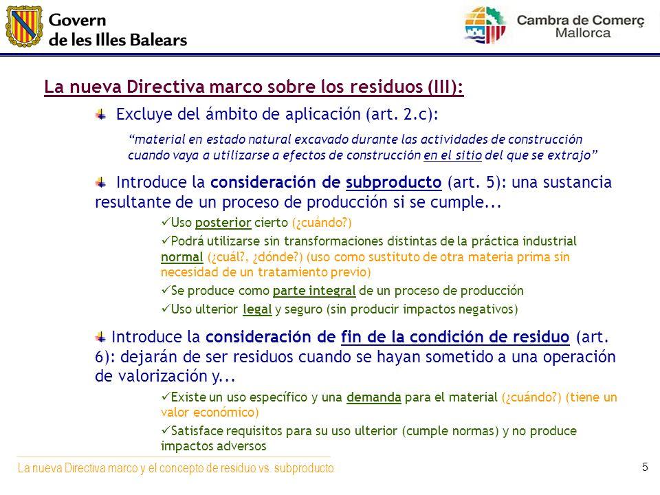 La nueva Directiva marco sobre los residuos (III):