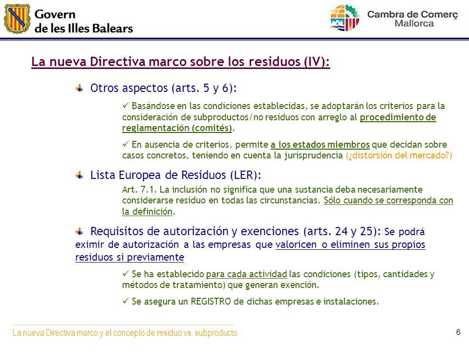 La nueva Directiva marco sobre los residuos (IV):