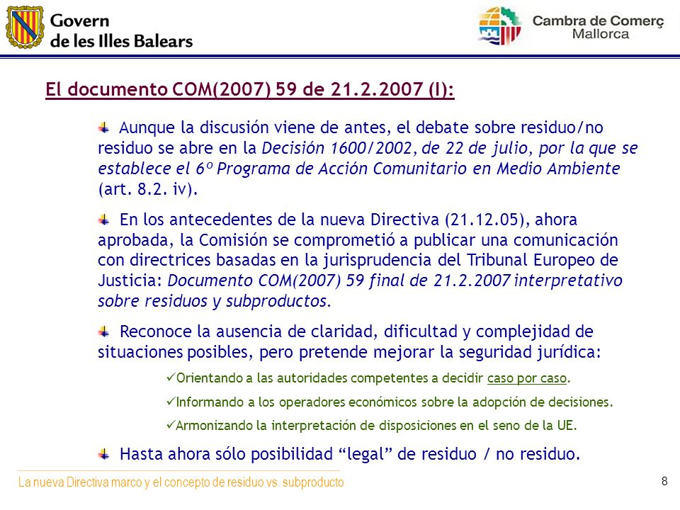 El documento COM(2007) 59 de (I):