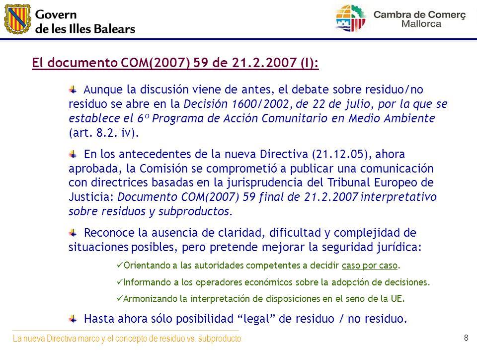 El documento COM(2007) 59 de 21.2.2007 (I):