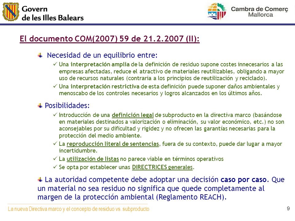 El documento COM(2007) 59 de (II):