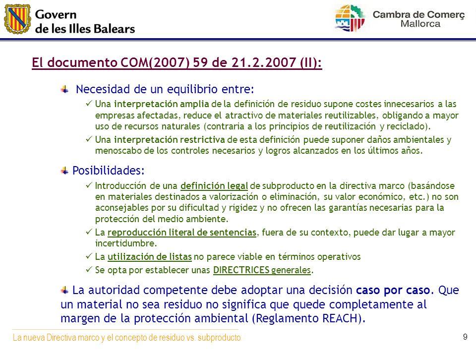 El documento COM(2007) 59 de 21.2.2007 (II):