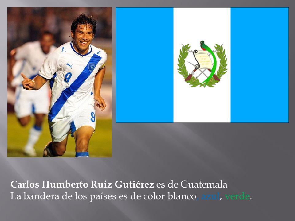 Carlos Humberto Ruiz Gutiérez es de Guatemala