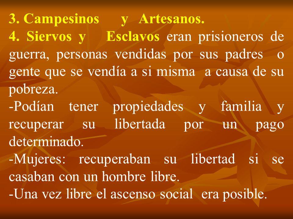 3. Campesinos y Artesanos.