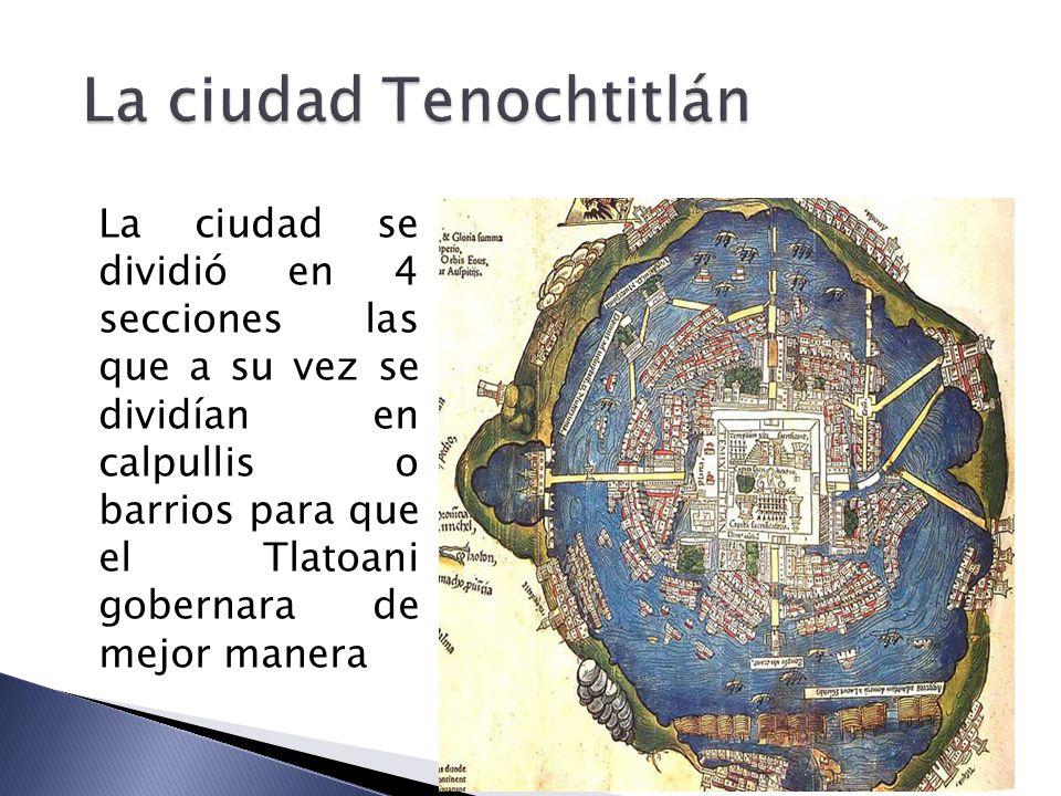 La ciudad Tenochtitlán
