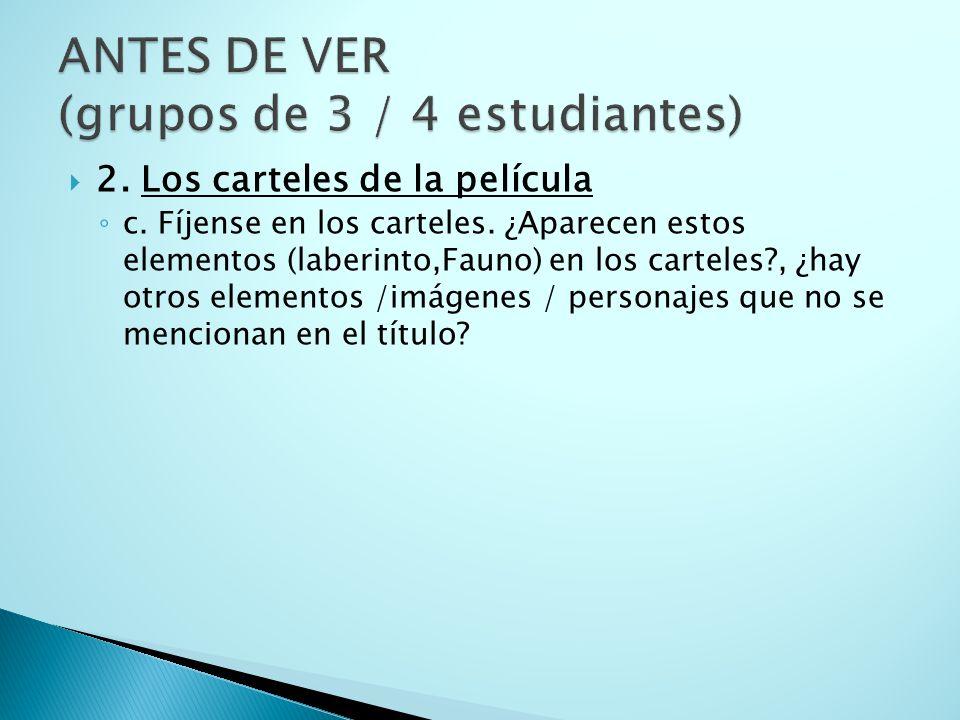 ANTES DE VER (grupos de 3 / 4 estudiantes)
