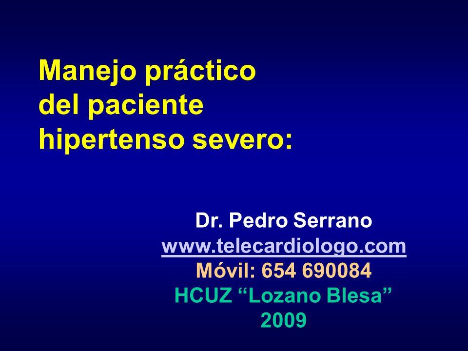 Manejo práctico del paciente hipertenso severo: