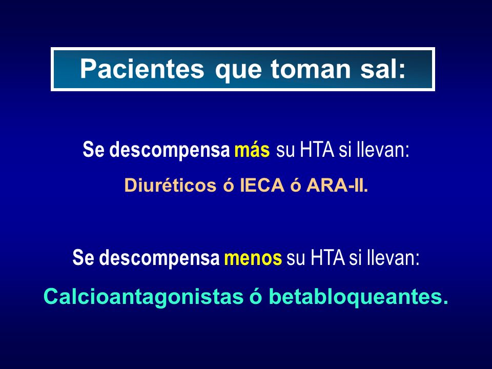 Pacientes que toman sal:
