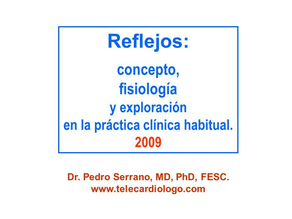 en la práctica clínica habitual. Dr. Pedro Serrano, MD, PhD, FESC.