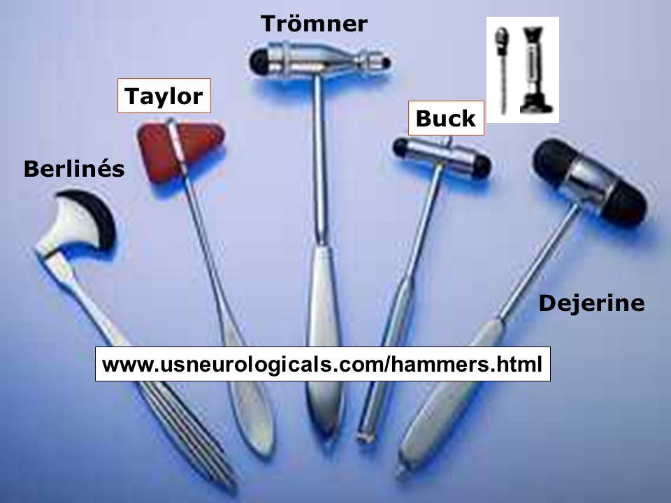 Trömner Taylor Buck Berlinés Dejerine www.usneurologicals.com/hammers.html
