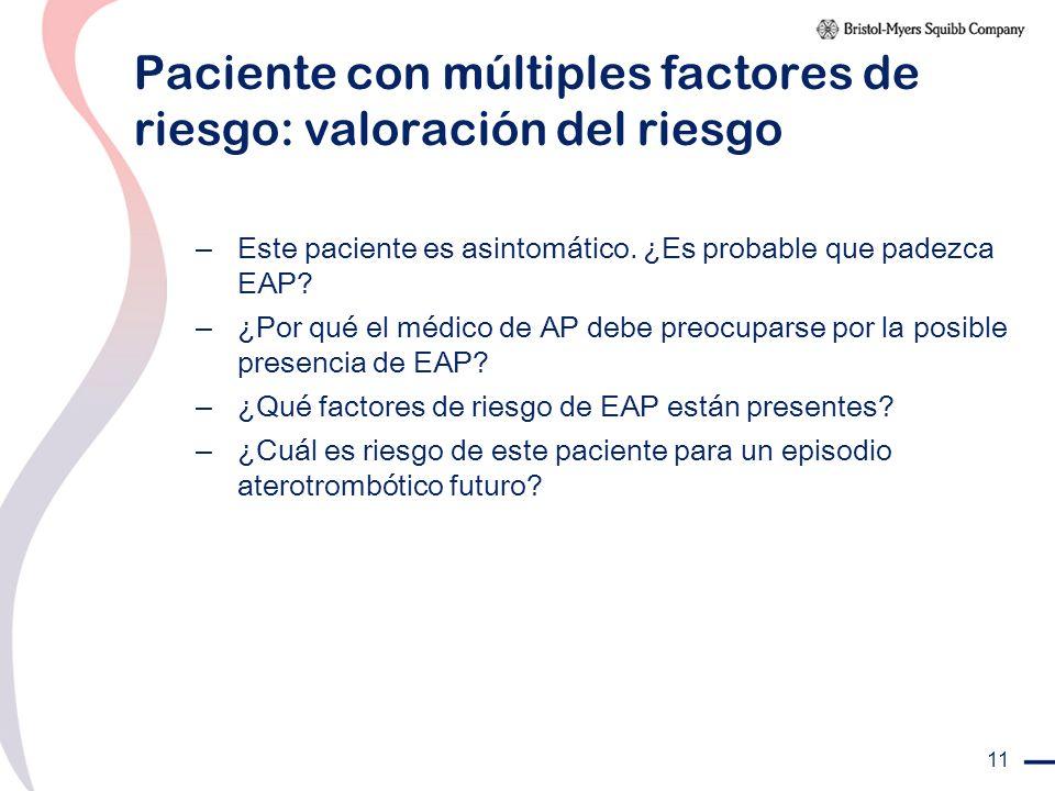 Paciente con múltiples factores de riesgo: valoración del riesgo