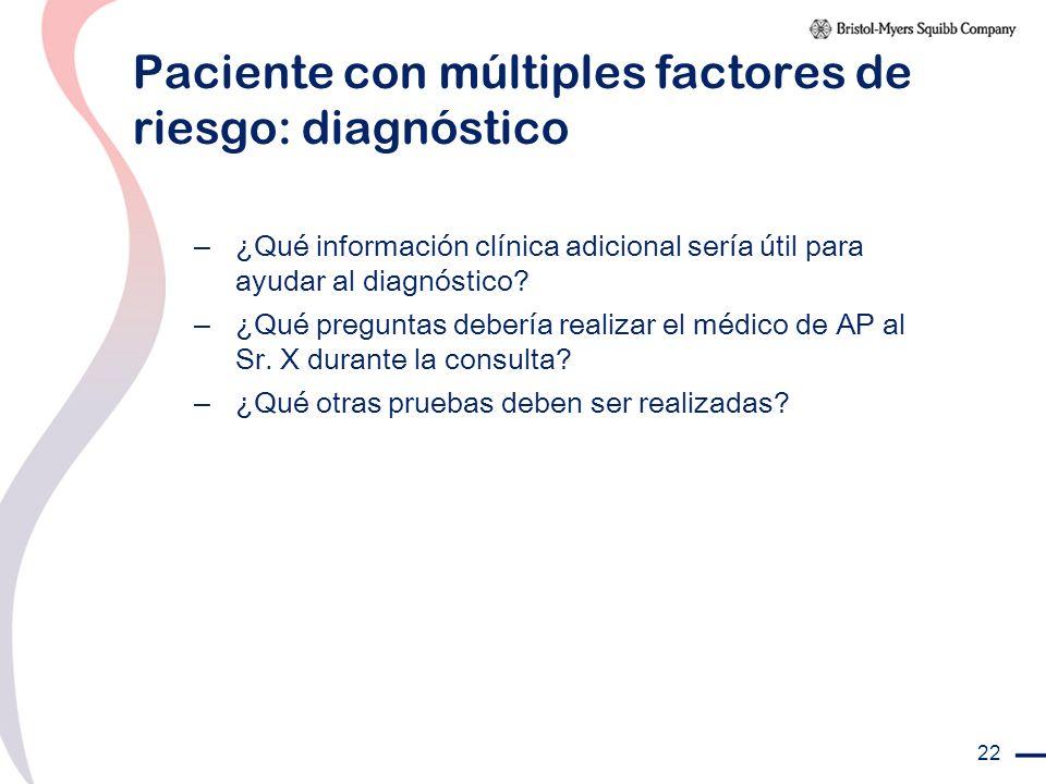 Paciente con múltiples factores de riesgo: diagnóstico